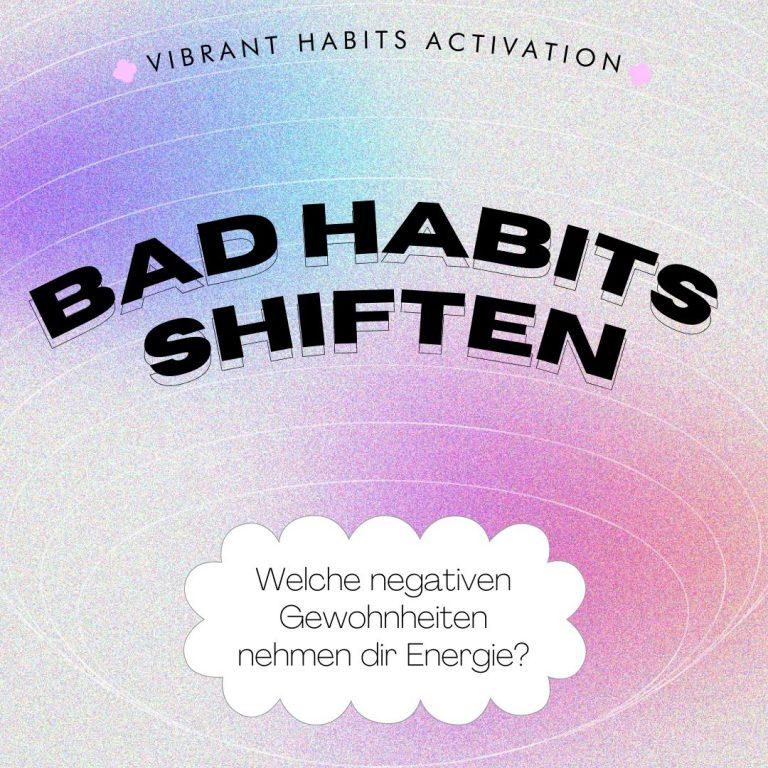 Read more about the article Negative Gewohnheiten ändern: Wie du Bad Habits shiftest und deiner Dream Identity näher kommst